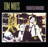 Tom Waits: Swordfishtrombones (Audio CD)