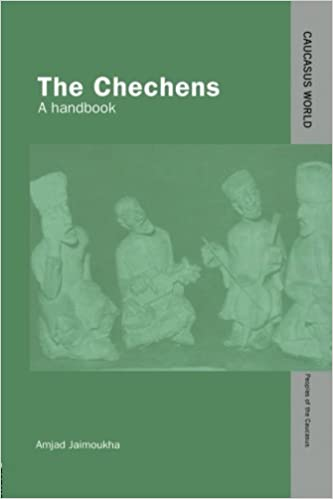 The Chechens: A Handbook (Caucasus World: Peoples of the Caucasus) [12/24/2014] Amjad Jaimoukha
