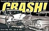 Crash!, John Gunnell, 0896894495