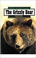 Book The Grizzly Bear (Wildlife of North America)