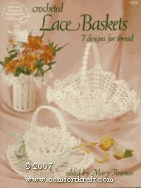 Crocheted Lace Baskets (7 Designs for Thread)
