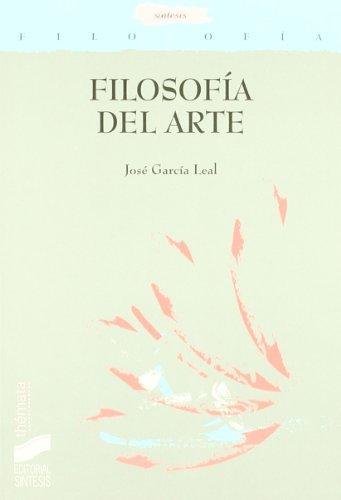 Descargar Libro Filosofía Del Arte José García Leal