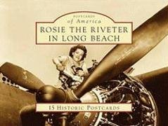 Rosie the Riveter in Long Beach (Postcards of America: California) by Gerrie Schipske - Shopping Long Mall Beach