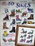 50 Shoes Cross Stitch (American School Needlecraft #3699)