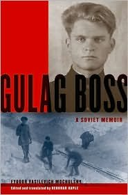 Gulag Boss Publisher: Oxford University Press, USA (Gulag Boss)