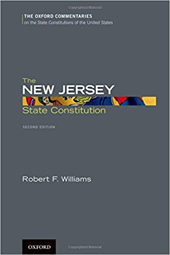 The New Jersey State Constitution Oxford Commentaries on the ...