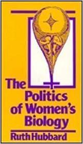 Book The Politics of WomenÆs Biology
