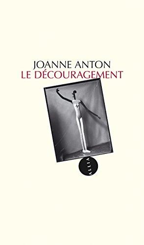 Le Découragement Joanne Anton