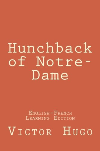 Hunchback of Notre-Dame: Hunchback of Notre-Dame:  (English-French Learning (Notre Dame Des Arts)