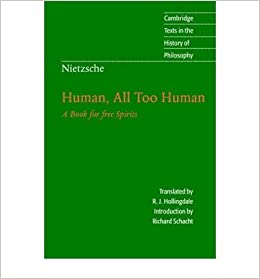 Nietzsche, Human, All Too Human: A Book for Free Spirits (Cambridge Texts in the History of Philosophy)- Common