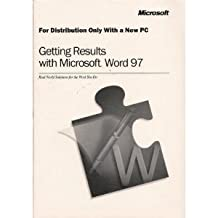 The Works Companion: Microsoft Works for Windows 95 and Getting Results with Microsoft word 97