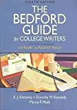 Bedford Guide for College Writers with Reader and Research Manaul 8e and Documenting Sources in MLA Style: 2009 Update, Kennedy, X. J. and Kennedy, Dorothy M., 0312606273