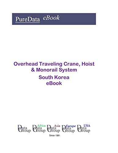 Overhead Traveling Crane, Hoist & Monorail System in South Korea: Product Revenues ()