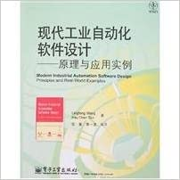 Modern Industrial Automation Software Design Principles And Application Chinese Edition Wang Ling Feng Chen Jia Jin Zhu 9787121054693 Amazon Com Books