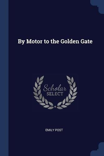 By Motor to the Golden Gate pdf