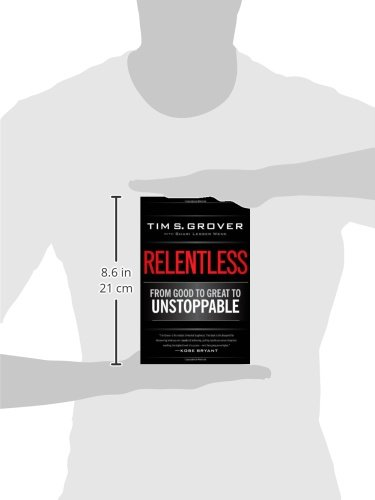 Amazon.fr - Relentless  From Good to Great to Unstoppable- - Tim S. Grover 5770b47f6b4