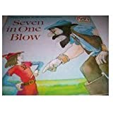 Freire Wright & Michael Foreman's Seven in one blow (A Random House pictureback)
