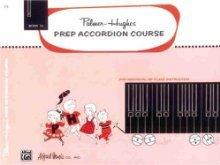 (Palmer-Hughes Prep Accordion Course: Book 1a)