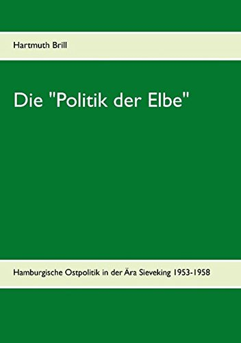 "Download Die ""Politik Der Elbe"" (German Edition) ebook"