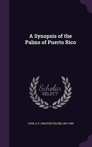 A Synopsis of the Palms of Puerto Rico