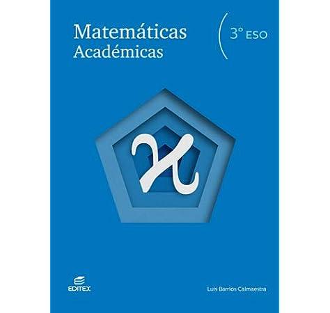 Matemáticas Académicas 3º ESO (Secundaria): Amazon.es: Barrios ...