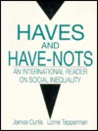Haves and Have Nots: An International Reader on Social Inequality
