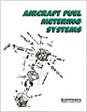 Aircraft Fuel Metering Systems, Dale Crane, 0891000577