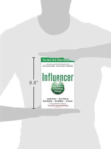 Influencer: The New Science of Leading Change, Second Edition ...