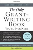 img - for The Only Grant-Writing Book You'll Ever Need: Top Grant Writers and Grant Givers Share Their Secrets 3th (third) edition book / textbook / text book