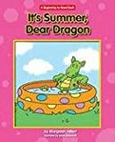 It's Summer, Dear Dragon, Margaret Hillert, 1599533138