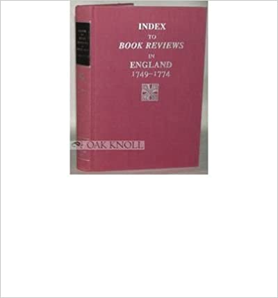 Index to Book Reviews in England, 1749-1774