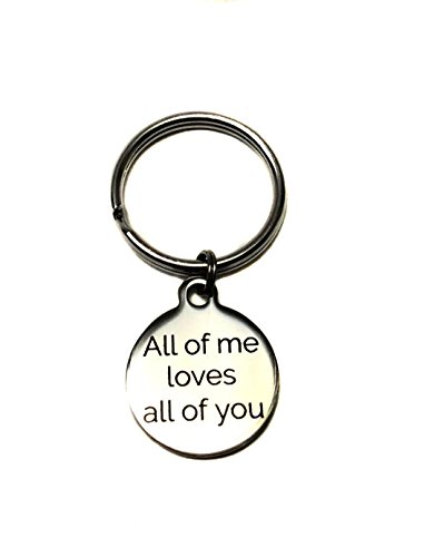 Heart Projects Stainless Steel All Of Me Loves All Of You Charm, Keychain, Key Chain, Bag Charm, Zipper Pull, Anniversary Gift by Heart Projects