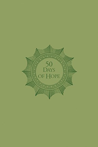 50 Days of Hope: Daily Inspiration for Your Journey through Cancer