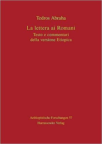 La Lettera Ai Romani Testo E Commentari Della Versione Etiopica
