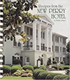 img - for Recipes from the New Perry Hotel book / textbook / text book
