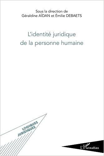 Livre gratuits Identité Juridique de la Personne Humaine epub, pdf