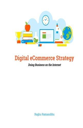Digital eCommerce Strategy: Doing Business on the Internet pdf epub