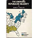 The Emerging Republican Majority, Kevin Phillips, 0870000586