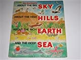 About the Big Sky, About the High Hills, About the Rich Earth and the Deep Sea, Joe Kaufman, 0307168050