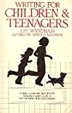 Writing for Children and Teenagers, Lee Wyndham and Arnold Madison, 0898791774