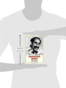 Groucho Marx: The Comedy of Existence (Jewish Lives) from Yale University Press