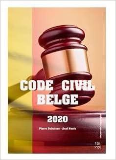 Book's Cover of Code civil belge 2020 : Textes officiels complets et à jour au 30/04/2020 (Français) Broché – 15 avril 2020