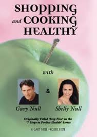 Shopping and Cooking Healthy with Gary Null & Shelly Null (Healthy Cooking Dvd compare prices)