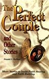 img - for The Perfect Couple and Other Stories: Study Guide (Short Story Bible Study Series) book / textbook / text book