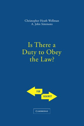 Is There a Duty to Obey the Law? (For and Against)