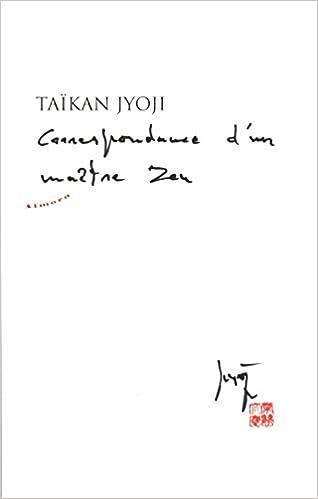 Lire le livre en ligne Correspondance d'un maitre Zen in French MOBI