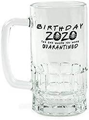 Quarantine Birthday Mug | 16 ounce Glass Stein | Customize | 2020 Friends The One Where You Were Quarantined |