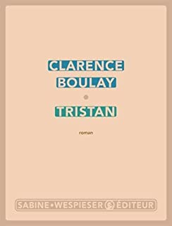 Tristan, Boulay, Clarence