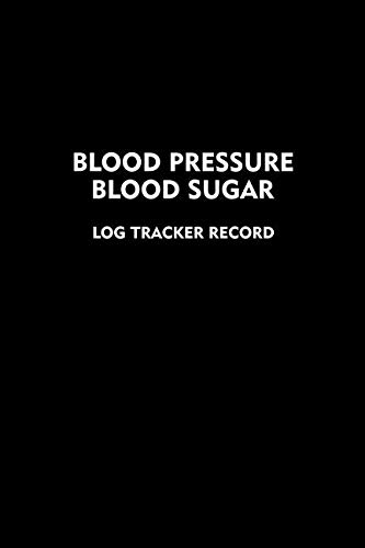 Blood Pressure Blood Sugar Log Tracker Record: Journal for Tracking Daily Blood Pressure and Blood Sugar Levels (110 Pages/107 Weeks, 6 x 9 inches) (Digital Blood Pressures)