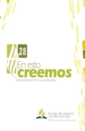 En esto creemos (Spanish Edition) (Inter American Division Of Seventh Day Adventist)